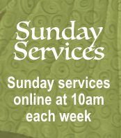 In-person Sunday Services are..... ON HOLD
